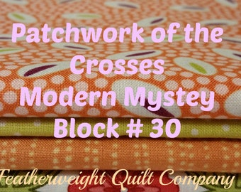 Patchwork of the Crosses - Modern Mystery Block # 30 - English Paper Piecing