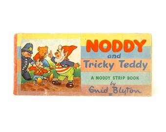 """VINTAGE NODDY BOOK - """" Noddy and Tricky Teddy """" / a Noddy Strip Book by Enid Blyton"""