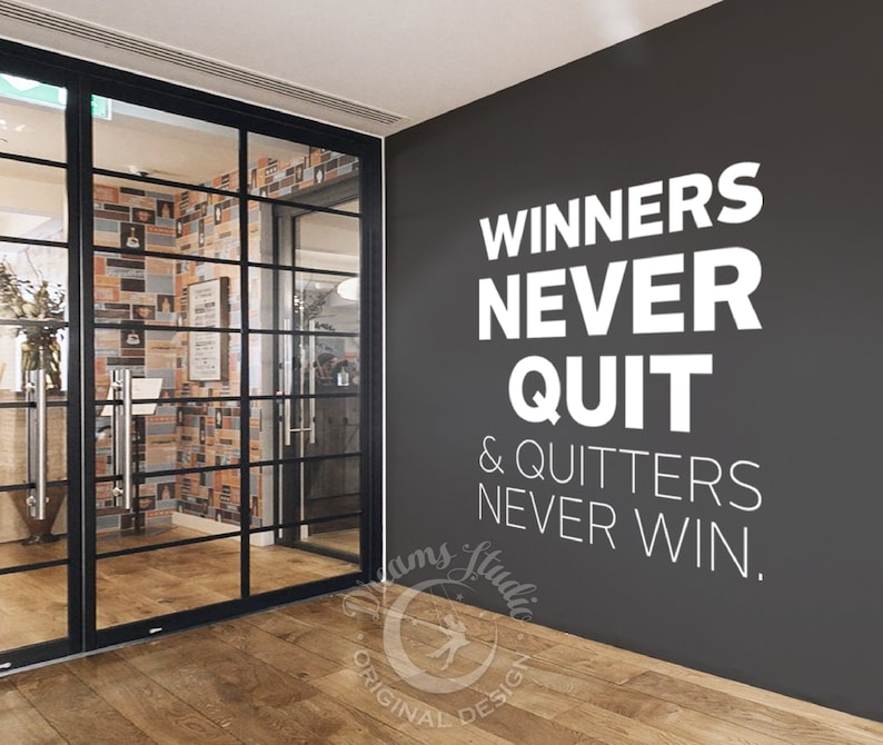 BIG OFFICE or GYM Wall Vinyl Decal Winners never quit image 0