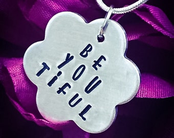 Be You Tiful Hand Stamped Necklace. Be You Necklace, Beautiful Necklace, Inspirational Necklace, Flower Necklace, Flower Jewellery