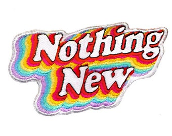 Nothing New Embroidered Patch, Rainbow Iron On Patch, Sew-On Patch, Retro 70s Dead-stock Patch for Jacket