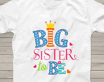 Big Sister to be shirt Only Child ending expiring shirts pink and blue Pregnancy Announcement Personalized tshirt one of kind reveal