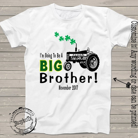 70eb88ce12612 St Patricks Day shirts Big Brother tractor tshirt for kids Pregnancy ...