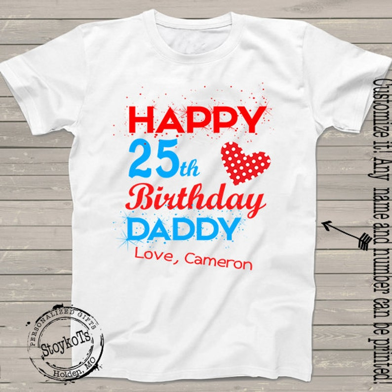 Happy Birthday Daddy Shirt For Dad Grandpa Papa Pops