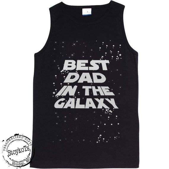 Best Dad Shirt Personalized Birthday Tank Fathers Day New Gift Ideas Any Words Pops Daddy Grandpa Pap May The 4th