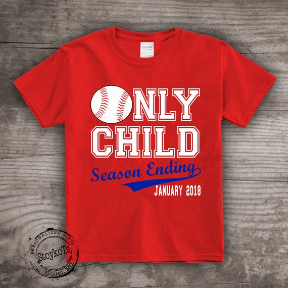 9aff6d7ea1bd2 Only child ending soon Baseball shirt, season ending, personalized tshirt  pregnancy announcement, new baby, future baby, gift. StoykoTs