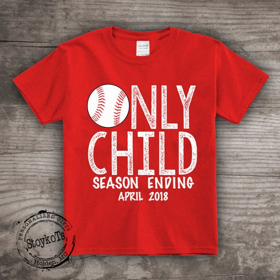ac32a4b719d83 Baseball t-shirt, Only Child season ending, personalized girls tshirt  pregnancy announcement, boys shirt, new baby, future baby, gift a214