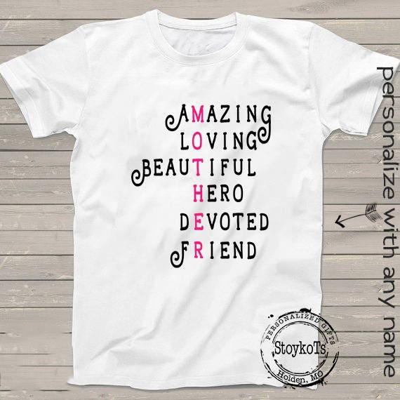 45b3af1b581c8 Mothers day shirts for mom, gift ideas mother, mom, mom to be, Amazing,  Loving, Beautiful, Hero, Devoted, Friend birthday. StoykoTs
