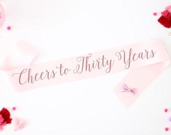 Cheers To 30 Years Birthday Sash