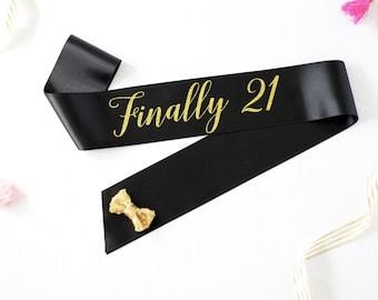 Finally 21 Birthday Sash - 21st Birthday Sash - 21st Birthday Party - Finally 21 - Birthday Sash - Birthday Party