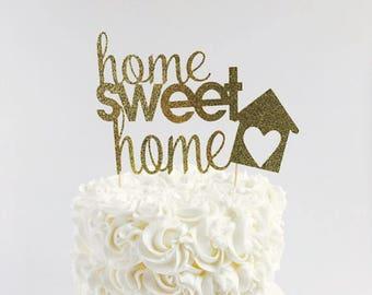 Home Sweet Home cake topper/ Housewarming cake topper