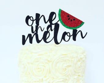One in a Melon Cake Topper / Watermelon Birthday