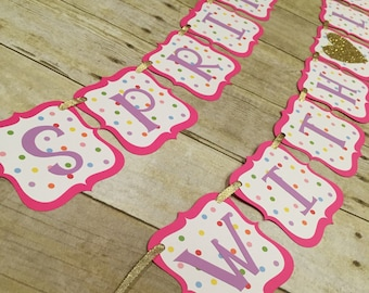 Sprinkled With Love Banner / Available in Pink, Teal or Red