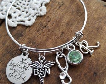 BSN graduation Gift for Nurse , personalized bracelet, bsn charm bracelet, birthstone bracelet, she believed she could so she did Bangle