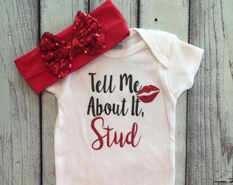 Baby Girl Onesie, Tell Me About It Stud, Bodysuit for Girls, Girls Onesies, Valentines, Coming home outfit, Cute shirt, love, gift
