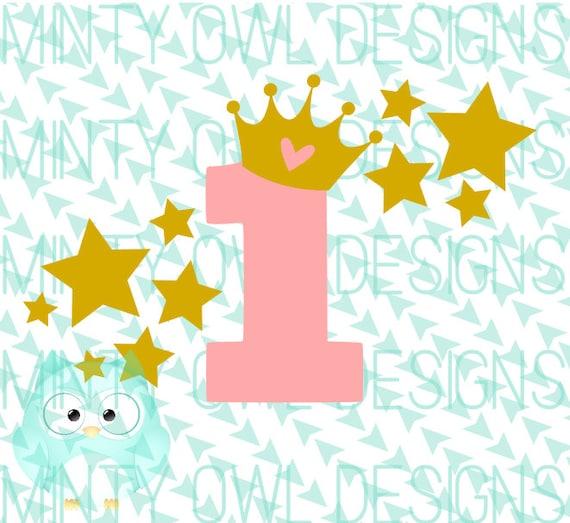 Svg Cut Datei 1 Geburtstag Prinzessin Krone Stars Etsy
