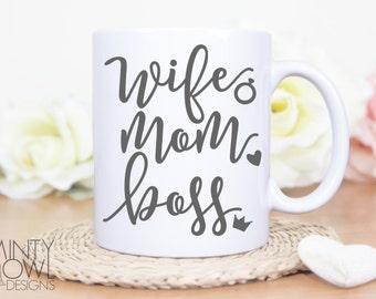 SVG Cut File - Wife Mom Boss - Cutting File - Mom Boss - Wifey - Mom Life - Cricut - Silhouette - Cut Files - Decal - Tshirt - Car Decal