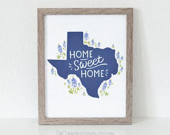 Texas Printable, Home Sweet Home Printable, Blue Bonnet Texas Print, Texas Wall Art, Wall Art Print, Texas Art Print