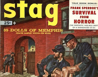 Stag Magazine   1959  35 Dolls of Memphis  Survival from Horror - 1400 mile drift   Breakout from Rat Hell Stockade more