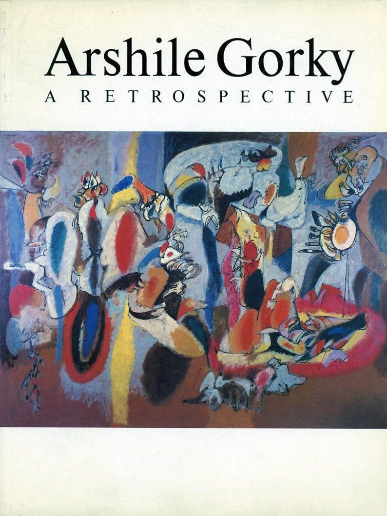 Arshile Gorky    A Retrospective    Book     1981 image 0