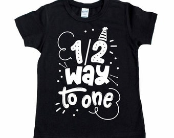d84faccb013c Half Birthday Boy   Half Birthday Outfit   Half Way to One   Half Birthday  Shirt   6 Month Birthday   Baby Boy Birthday   Black and White