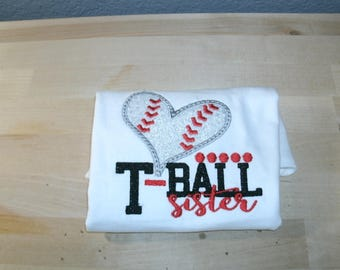 T-Ball Sister Shirt Personalized.... One Custom Made Any Team & Colors  Embroidered and Applique