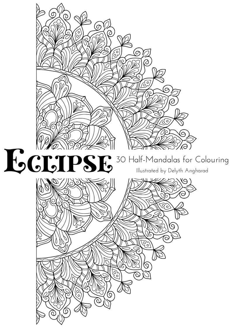 ECLIPSE: 30 Half-Mandalas For Colouring image 0