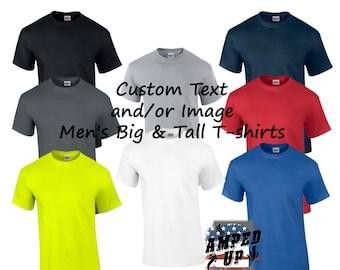 65a737a3a46 Custom Men s Big and Tall Tshirt