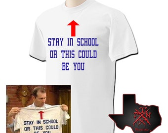 Al Bundy - Stay In School Or This Could Be You