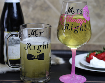 Mr. Right & Mrs. Always Right Glass Set | Beer Mug | Wine Glass | Bride Gift | Custom Glasses | Beer Glass | Groomsmen Beer Mug | Groom Gift