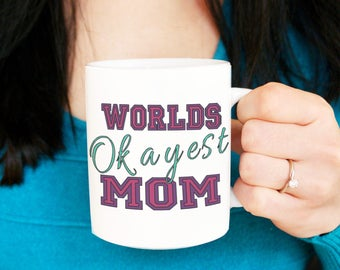 Worlds Okayest Mom Coffee Mug | Coffee Lover Gift | Gift For Mom | Mom Life | Coffee Cup | Glittery Cup | Mom Gift Idea | Mothers Day Gift