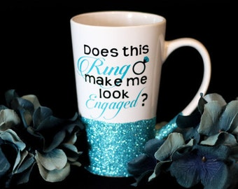 Funny Engagement Coffee Mug/Engagement Gift/Wedding Gift/Bride Mug/Future Mrs/Make Me Look Engage/Proposal Gift/