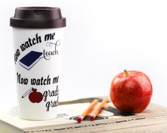 Watch Me Teach Watch Me Grade Grade Travel Mug, Coffee Mug, Techer Apprciation, Gift for Teacher, Teacher Coffee Cup