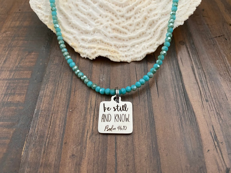 Turquoise be still AND KNOW Stainless Steel Charm Extender SPIRITUAL Necklace Cross Charm Stainless Steel Clasp Aqua Beads Faith