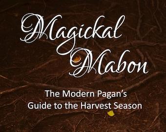 Magickal Mabon - The Modern Pagan's Guide To The Harvest Season Ebook PDF Download