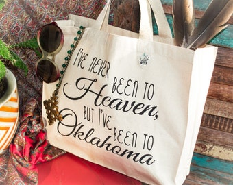 """Small Canvas Tote Bag """"I've Never Been to Heaven, But I've Been to Oklahoma"""" Music Lyric"""