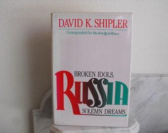 Russia, Non Fiction by David K. Shipler New York Times Correspondent