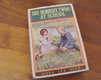 The Bobbsey Twins At School With Dust Jacket 1913 Book