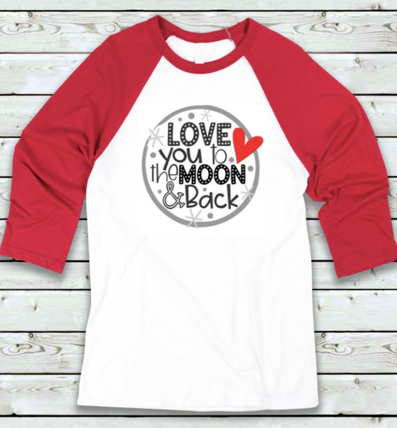 62e7fceeb Love You to the Moon and Back Tshirt Valentines Day Shirt | Etsy