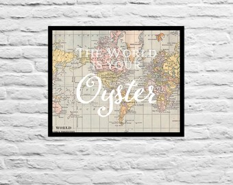 The world is your oyster - PRINT - Nursery Baby Shower Mother Wall Art Print Gift Present Wedding Anniversary Couple Newlyweds Gift