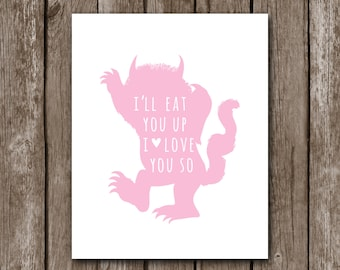 Where The Wild Things Are - I'll Eat You Up I Love You So, Nursery Decor for Girl - Pink Nursery Wall Art - Print - Baby Shower Jungle