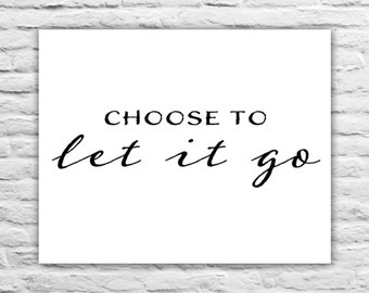 Let It Go - Wall Art Print, Friend Gift, Door Decor, Home Decor, Simple, Typography, Present Inspirational Quote Motivational Decor Girl