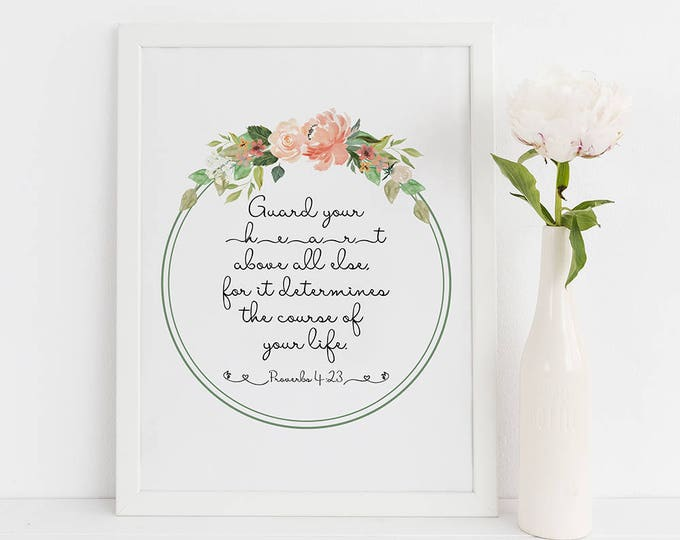 Bible Verse Wall Art Print Proverbs 4 23 Scripture Prints
