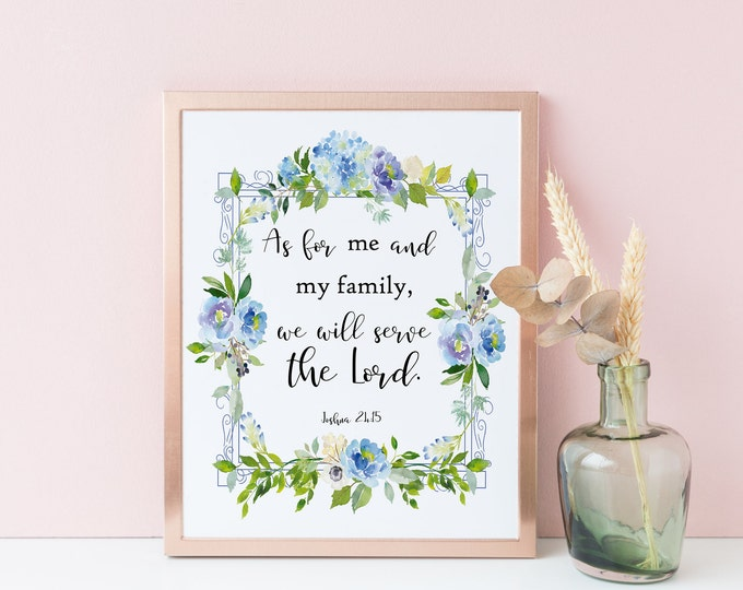 Bible Verse Prints, Joshua 24 15, Scripture Prints, As for Me and My House
