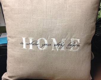 Home Is Where Your Story Begins Pillow