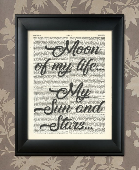 Moon Of My Life My Sun And Stars One Liner Print Lovers Etsy