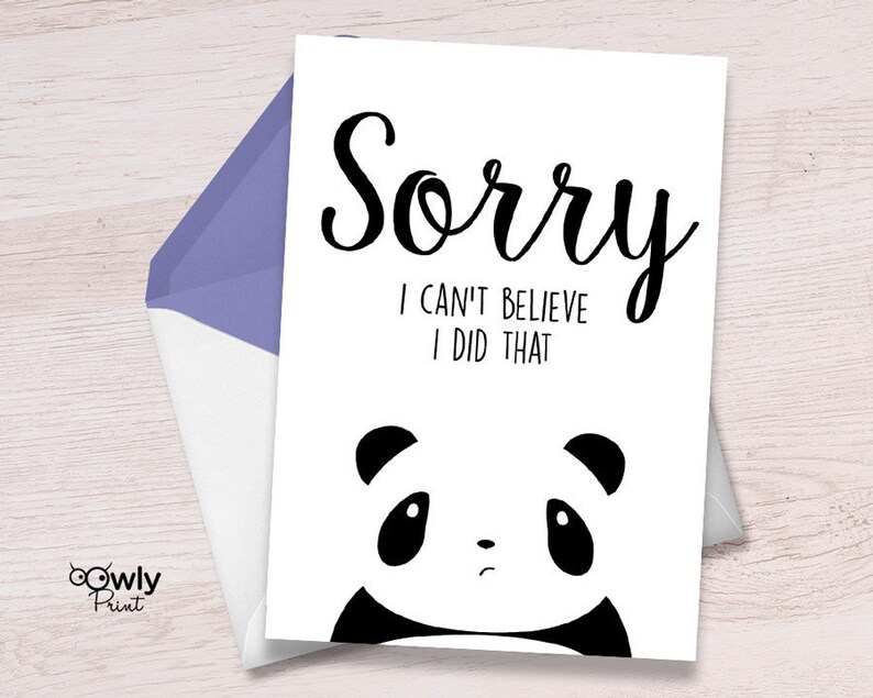 image regarding Printable Panda Pictures named Printable Panda Sorry Card. Organized in the direction of print Apology Card, Make sure you forgive me