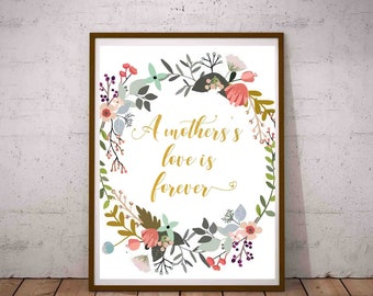 mothers gift a mothers love is forever mothers quote art watercolor print mothers quote calligraphy gift for mom last minute gift