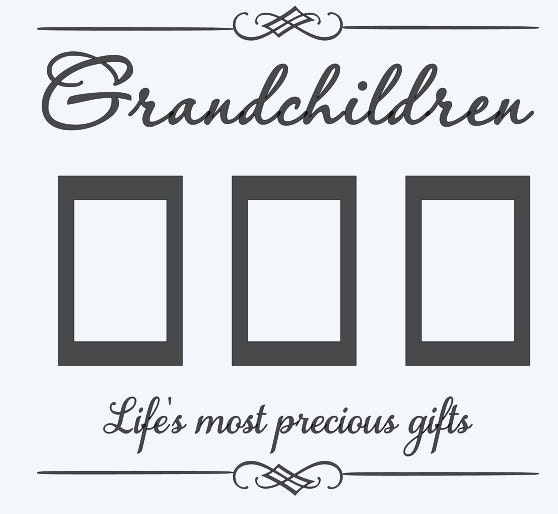 Grandchildren Life\'s most precious gifts with 4 x 6 frames for ...