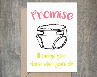 Mom / Dad I'll Change Your Diaper. Funny Mother's Day Card. Funny Mother Birthday Card. Birthday Card for Mom.